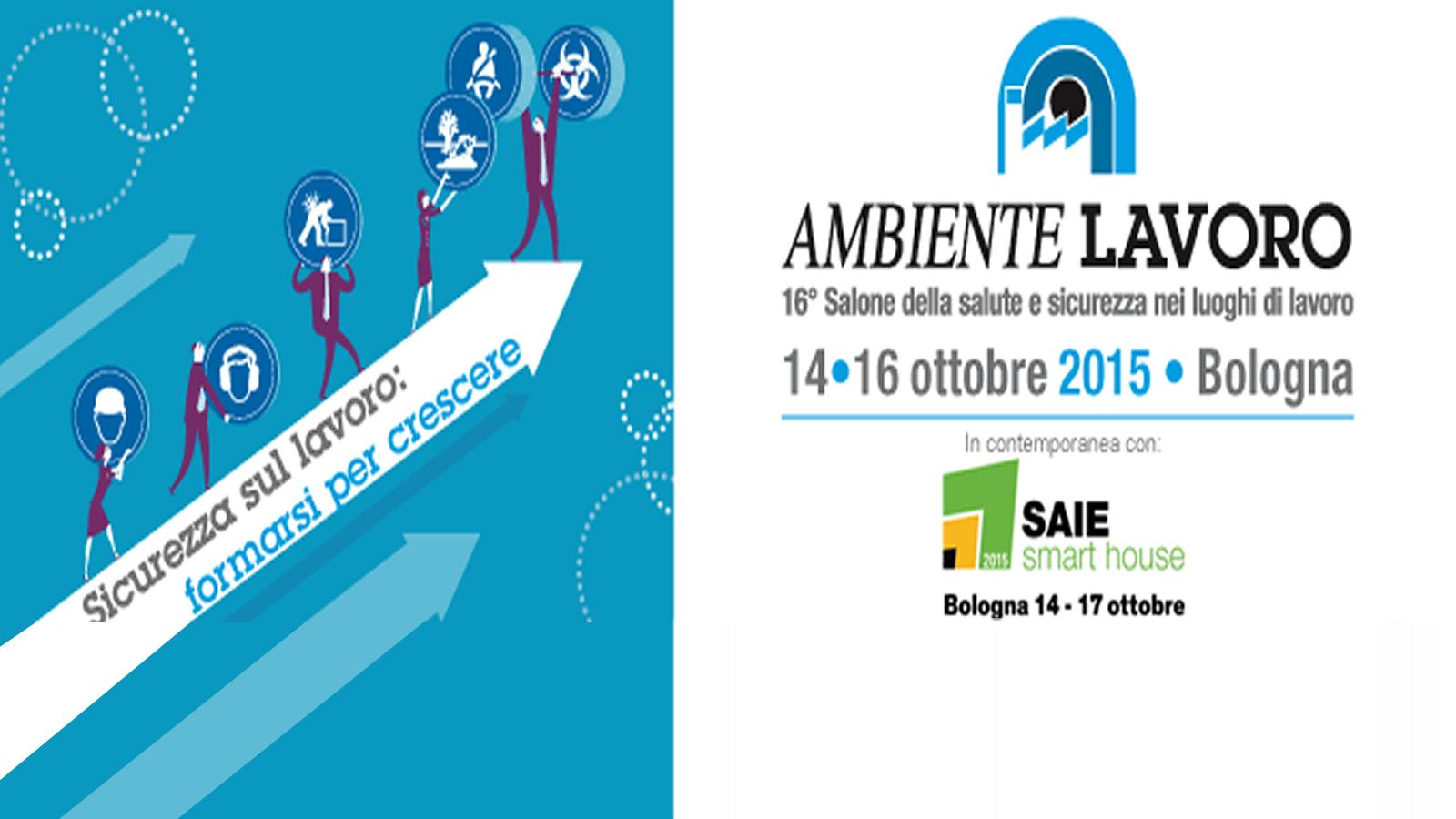 SlabItalia in fiera Ambiente lavoro 2015 a Bologna : Importanti iniziative